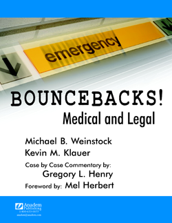 Bouncebacks - Medical and Legal